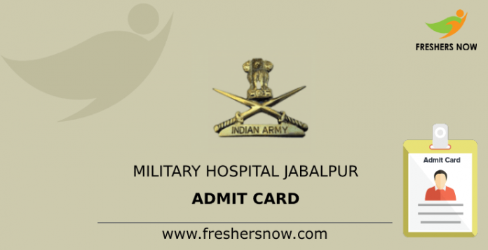 Military Hospital Jabalpur Admit Card
