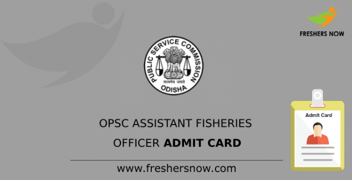 OPSC Assistant Fisheries Officer Admit Card