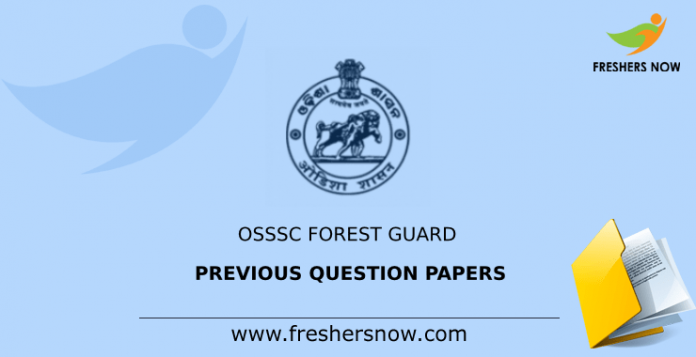 OSSSC Forest Guard Previous Question Papers