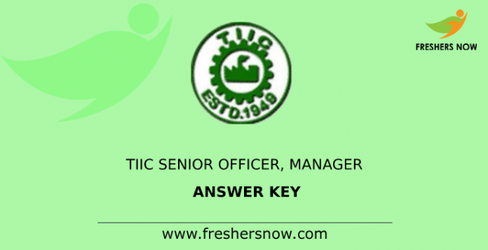 TIIC Senior Officer, Manager Answer Key