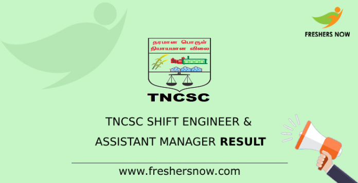 TNCSC Shift Engineer & Assistant Manager Result