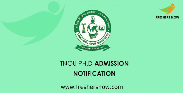TNOU Ph.D Admission Notification