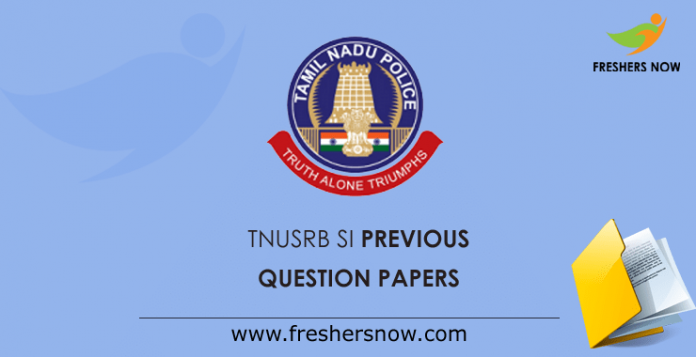 TNUSRB SI Previous Question Papers
