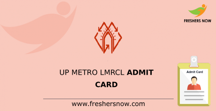 UP Metro LMRCL Admit Card
