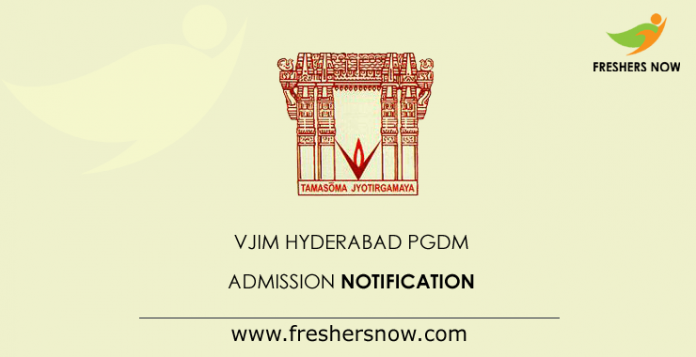 VJIM Hyderabad PGDM Admission Notification