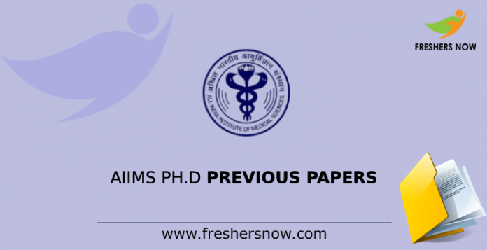 AIIMS Ph.D. Previous Question Papers