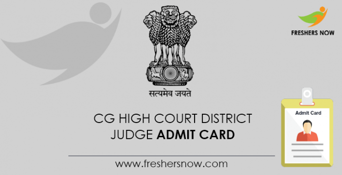 CG High Court District Judge Admit Card