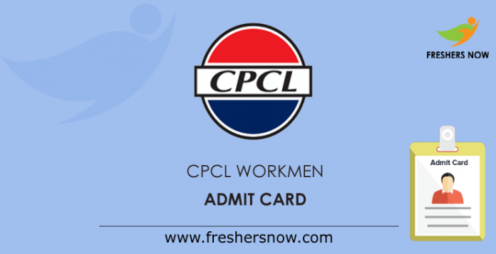 CPCL-Workmen-Admit-Card