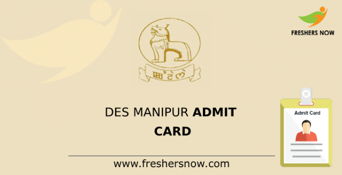 DES Manipur Admit Card