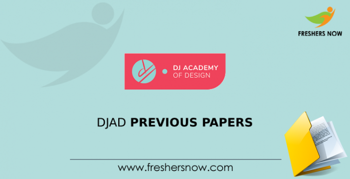 DJAD Entrance Exam Previous Question Papers