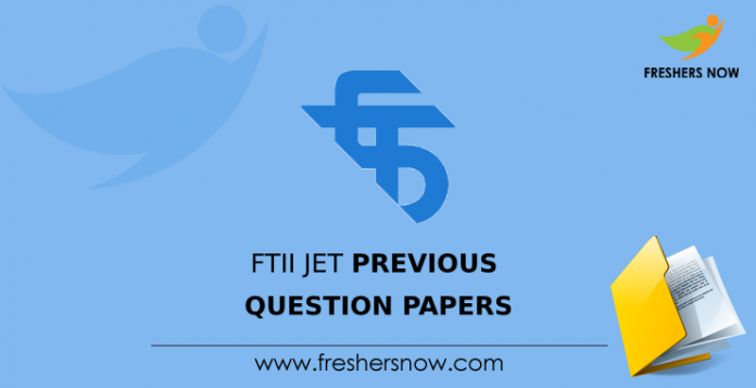 FTII JET Previous Question Papers