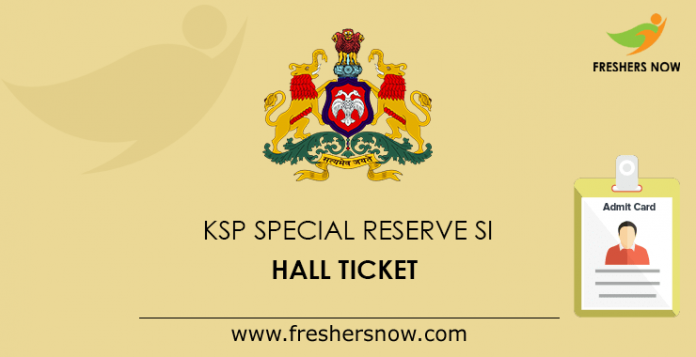 KSP Special Reserve SI Hall Ticket