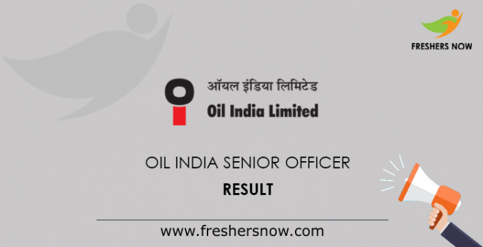 Oil India Senior Officer Result