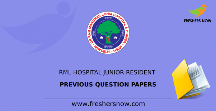 RML Hospital Junior Resident Previous Question Papers