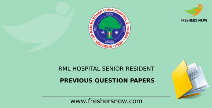 RML Hospital Senior Resident Previous Question Papers