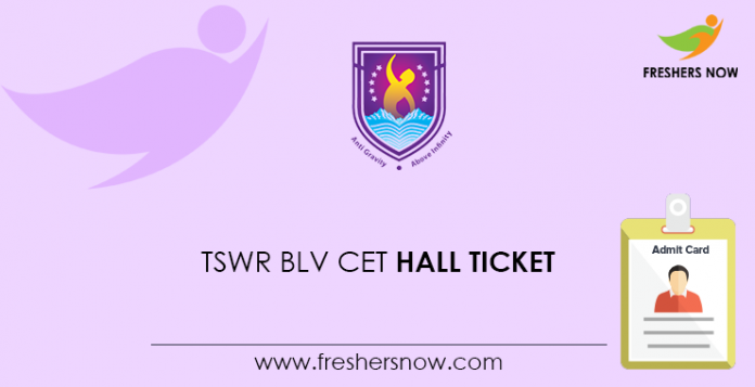 TSWR BLV CET Hall Ticket