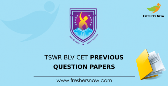 TSWR BLV CET Previous Question Papers