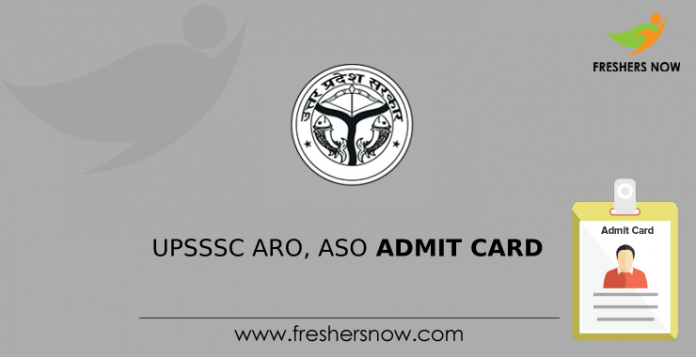 UPSSSC ARO, ASO Admission Card