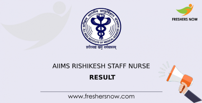 AIIMS Rishikesh Staff Nurse Result