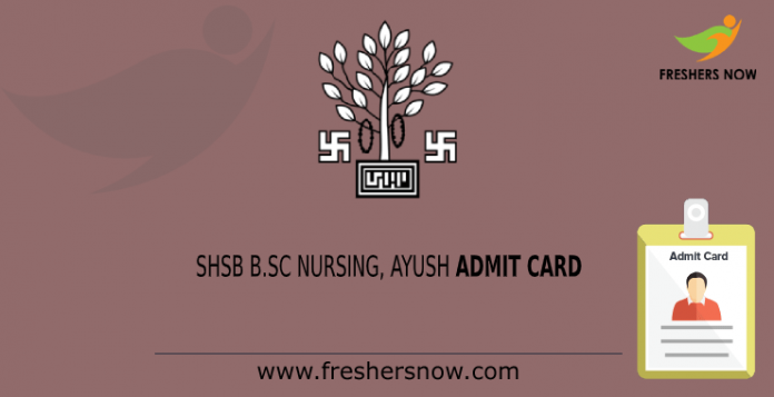 SHSB Bsc Nursing Ayush Admit Card