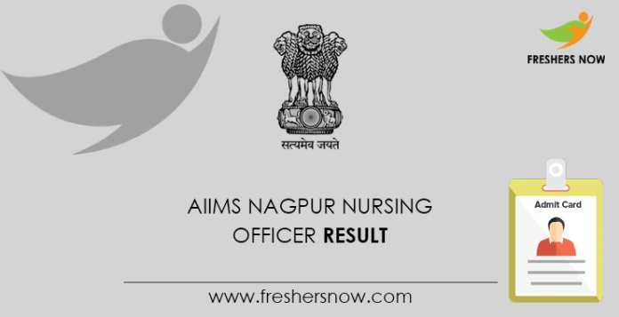 AIIMS Nagpur Nursing Officer Result