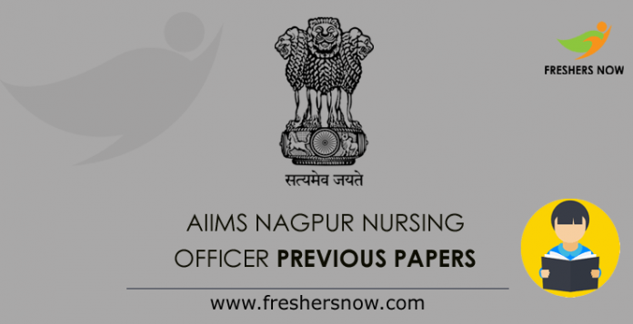 AIIMS Nagpur Nursing Officer Previous Question Papers