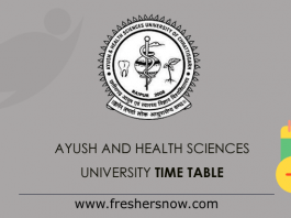 Ayush and Health Sciences University Time Table