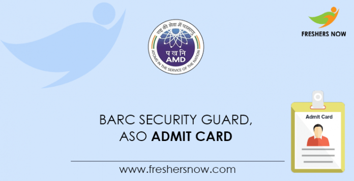 BARC Security Guard, ASO Admit Card