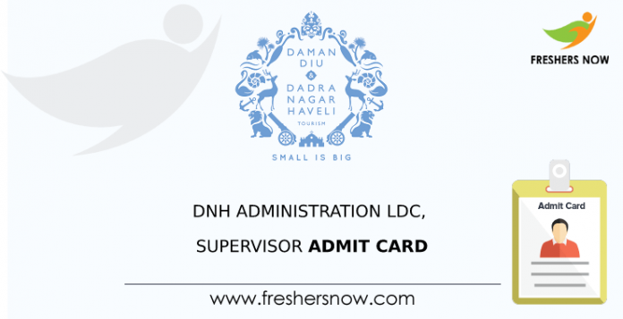 DNH Administration LDC, Supervisor Admit Card