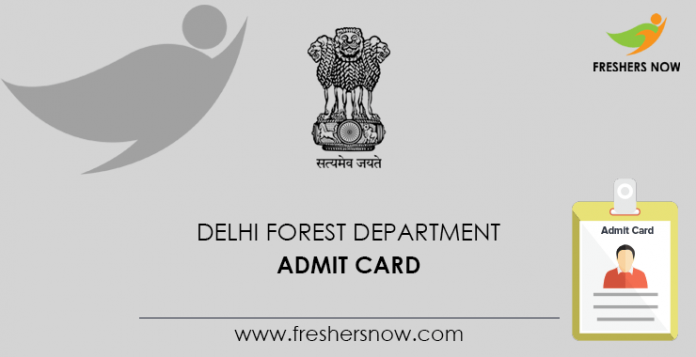 Delhi Forest Department Admit Card