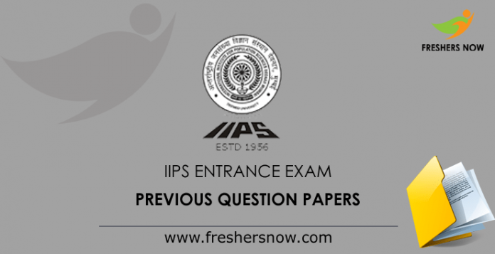 IIPS Entrance Exam Previous Question Papers