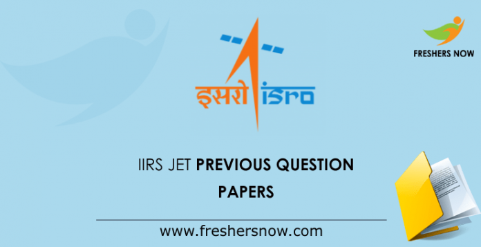 IIRS JET Previous Question Papers
