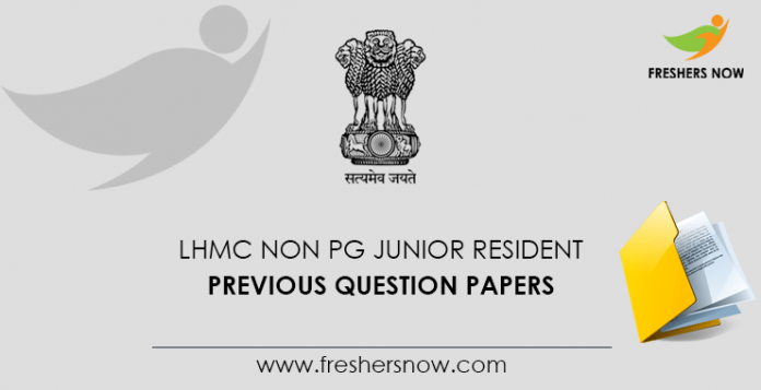 LHMC Junior Resident Previous Question Papers