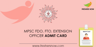 MPSC FDO, FTO, Extension Officer Admit Card
