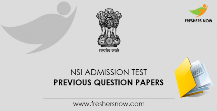 NSI Admission Test Previous Question Papers