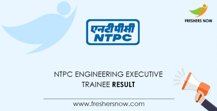 NTPC Engineering Executive Trainee Result
