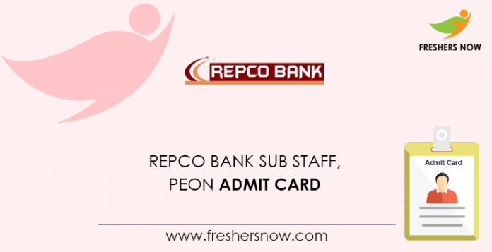 REPCO Bank Sub Staff, Peon Admit Card