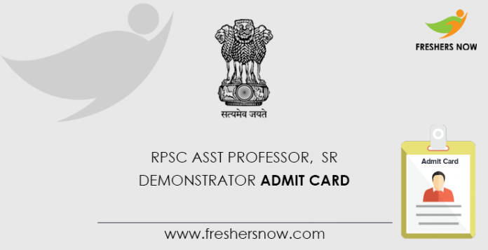 RPSC Asst Professor, Sr Demonstrator Admit Card