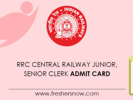 RRC Central Railway Junior, Senior Clerk Admit Card