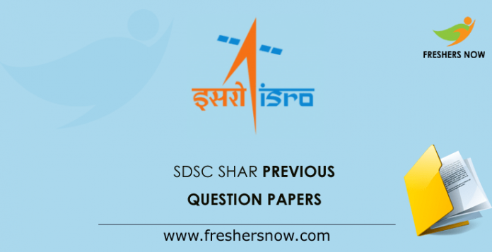 SDSC SHAR Previous Question Papers