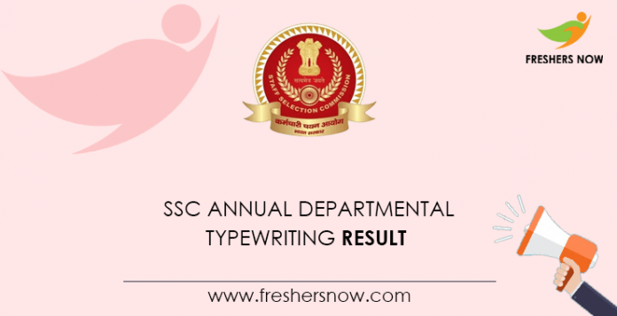 SSC Annual Departmental Typewriting Result