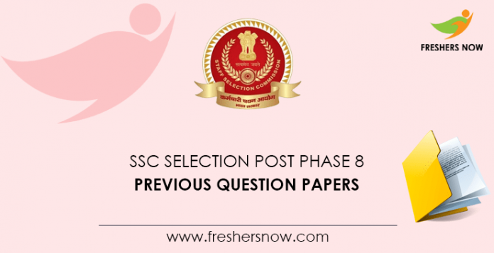 SSC Selection Post Phase 8 Previous Question Papers