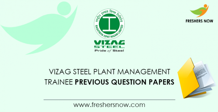 Vizag Steel Plant Management Trainee Previous Question Papers