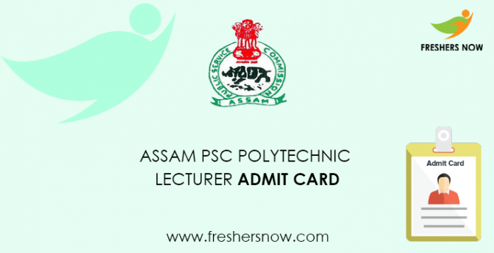 Assam PSC Polytechnic Lecturer Admit Card