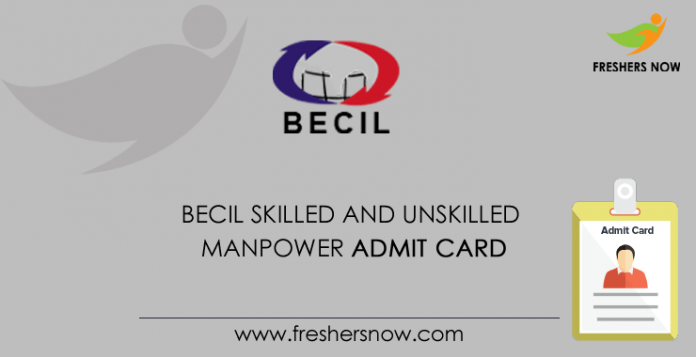 BECIL Skilled And Unskilled Manpower Admit Card