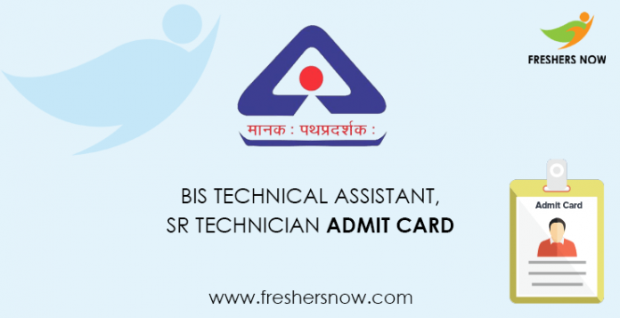 BIS Technical Assistant,Sr Technician Admit Card