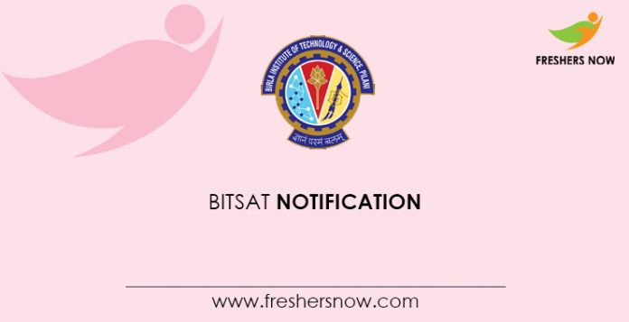BITSAT Notification