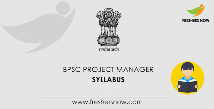 BPSC Project Manager Syllabus