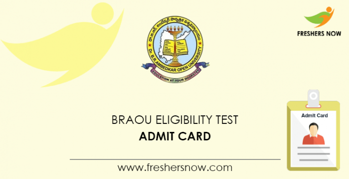 BRAOU Eligibility Test Admit Card