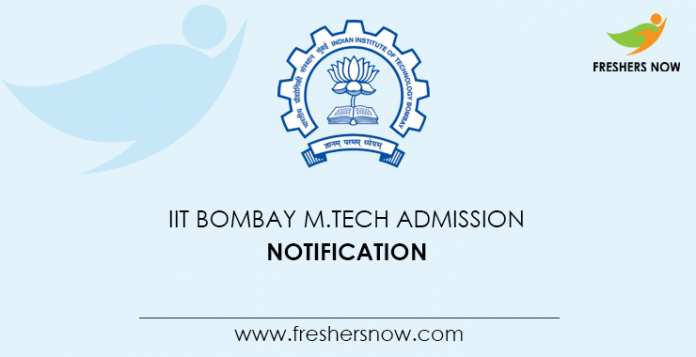 IIT Bombay M.Tech Admission Notification